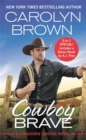 Cowboy Brave : Two full books for the price of one - Book