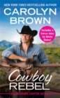 Cowboy Rebel (Forever Special Release) : Includes a Bonus Short Story - Book