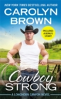 Cowboy Strong : Includes a bonus novella - Book