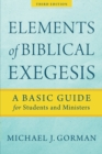 Elements of Biblical Exegesis : A Basic Guide for Students and Ministers - Book