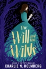 The Will and the Wilds - Book
