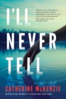 ILL NEVER TELL - Book