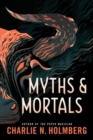 Myths and Mortals - Book