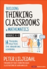 Building Thinking Classrooms in Mathematics, Grades K-12 : 14 Teaching Practices for Enhancing Learning - eBook