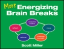 More Energizing Brain Breaks - Book
