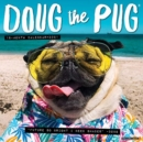 Doug the Pug 2021 Wall Calendar (Dog Breed Calendar) - Book