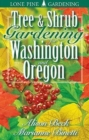 Tree and Shrub Gardening for Washington and Oregon - Book