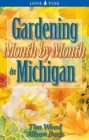 Gardening Month by Month in Michigan - Book