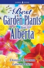 Best Garden Plants for Alberta - Book