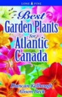 Best Garden Plants for Atlantic Canada - Book
