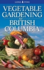 Vegetable Gardening for British Columbia - Book