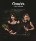 Chowgirls Killer Party Food : Righteous Bites & Cocktails for Every Season - Book
