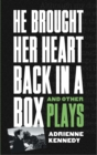 He Brought Her Heart Back in a Box and Other Plays - eBook