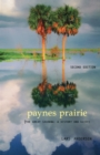 Paynes Prairie : The Great Savanna: A History and Guide - Book