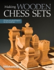 Making Wooden Chess Sets - Book