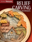 Relief Carving Projects & Techniques (Best of WCI) - Book