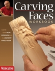 Carving Faces Workbook : Learn to Carve Facial Expressions with the Legendary Harold Enlow - Book