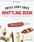 Victorinox Swiss Army Knife Whittling Book, Gift Edition - Book