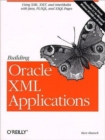 Building Oracle XML Applications - Book