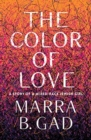 The Color of Love : A Story of a Mixed-Race Jewish Girl - Book