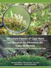 Miniature Forests of Cape Horn : Ecotourism with a Hand Lens - Book