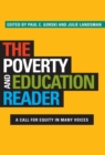 The Poverty and Education Reader : A Call for Equity in Many Voices - Book