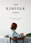 The Kinfolk Table : Recipes for Small Gatherings - Book