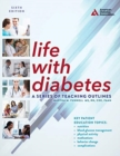 Life with Diabetes : A Series of Teaching Outlines - Book