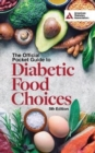 The Official Pocket Guide to Diabetic Food Choices, 5th Edition - Book