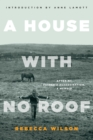 A House with No Roof : After My Father's Assassination, A Memoir - eBook