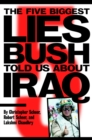 The Five Biggest Lies Bush Told US About Iraq - Book