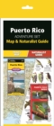 Puerto Rico Adventure Set : Map & Naturalist Guide - Book