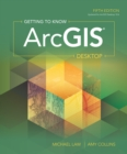 Getting to Know ArcGIS Desktop - eBook