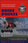 Brief Points : An Almanac for Parents and Friends of U.S. Naval Academy Midshipmen, Third Edition - Book