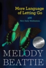 More Language of Letting Go : 366 New Daily Meditations - eBook