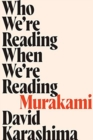 Who We're Reading When We're Reading Murakami - Book