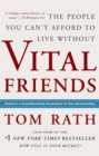 Vital Friends : The People You Can't Afford to Live Without - eBook
