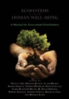 Ecosystems and Human Well-Being : A Manual for Assessment Practitioners - Book