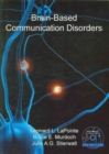 Brain-Based Communication Disorders - Book