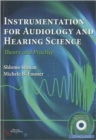 Instrumentation for Audiology and Hearing Science : Theory and Practice - Book