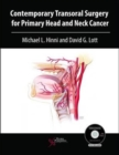 Contemporary Transoral Surgery for Primary Head and Neck Cancer - Book