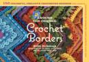 Around the Corner Crochet Borders : 150 Colorful, Creative Edging Designs with Charts and Instructions for Turning the Corner Perfectly Every Time - eBook