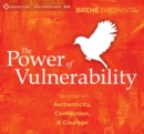 Power of Vulnerability : Teachings on Authenticity, Connection and Courage - Book