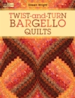 Twist-and-Turn Bargello Quilts - eBook