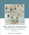 The Mind's Machine : Foundations of Brain and Behavior - Book