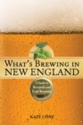 What's Brewing in New England : A Guide to Brewpubs and Microbreweries - Book