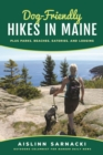 Dog-Friendly Hikes in Maine : Plus Parks, Beaches, Eateries, and Lodging - eBook