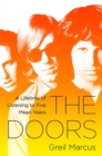 The Doors : A Lifetime of Listening to Five Mean Years - Book