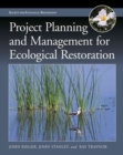Project Planning and Management for Ecological Restoration - Book