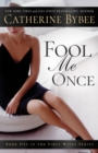 Fool Me Once - Book